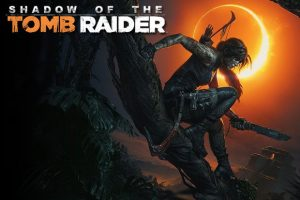 New Trailer For Shadow Of The Tomb Raider