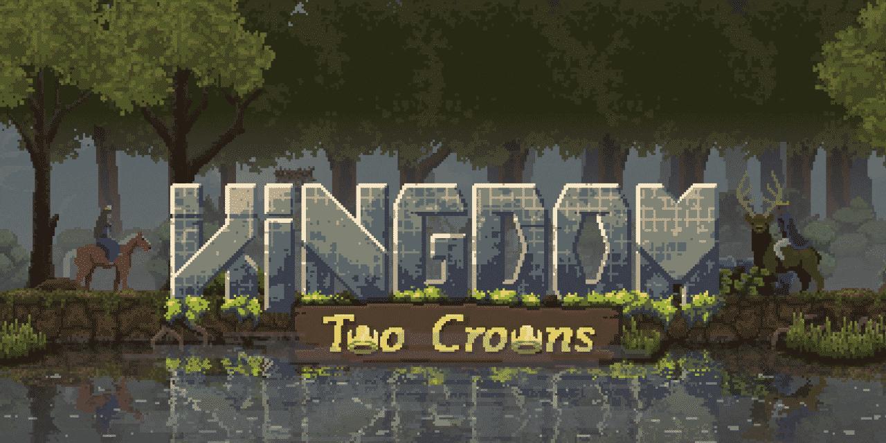 Kingdom Two Crowns Latest News
