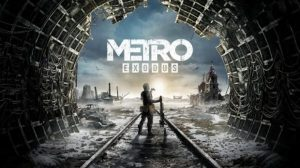 Metro Exodus Uncovered Trailer