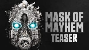 Borderlands Mask Of Mayhem Trailer