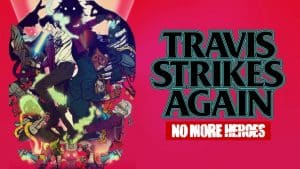 Travis Strikes Again: No More Heroes Cheats and Tips