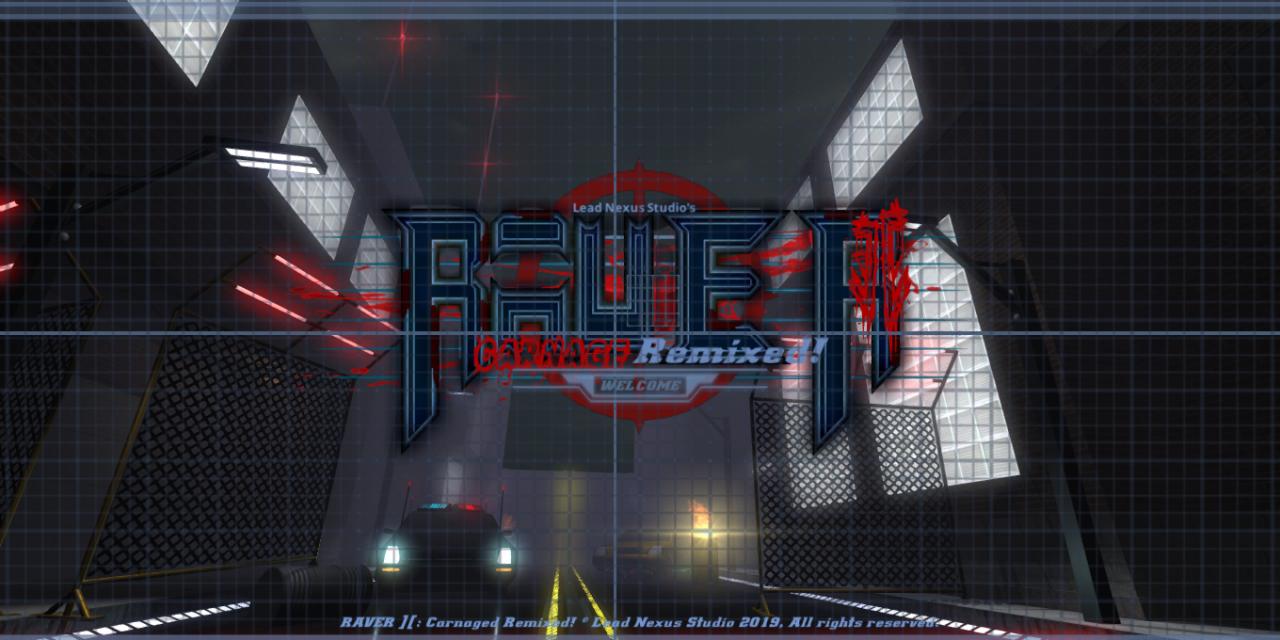 RAVER ][: Carnage Remixed