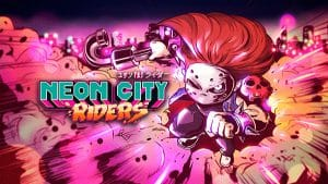 Neon City Riders Trailer