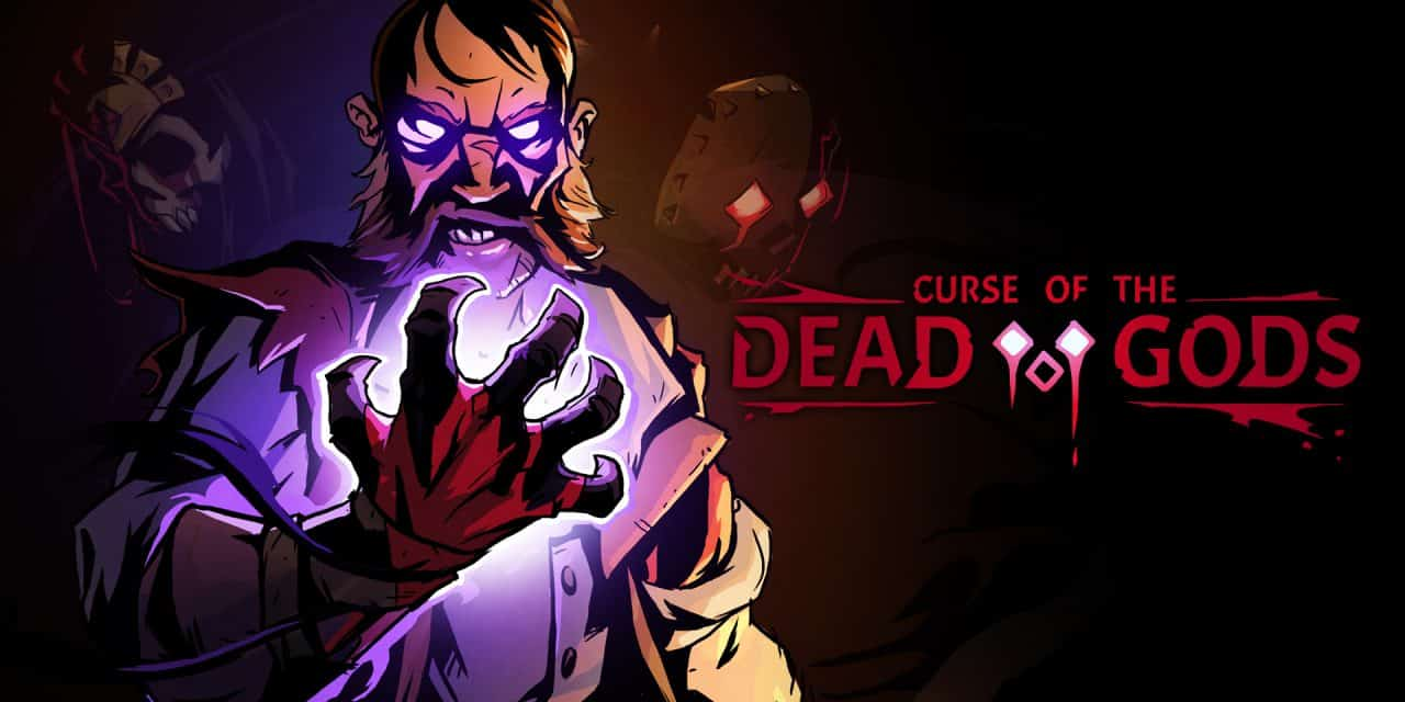 Curse of the Dead Gods Cheats and Tips