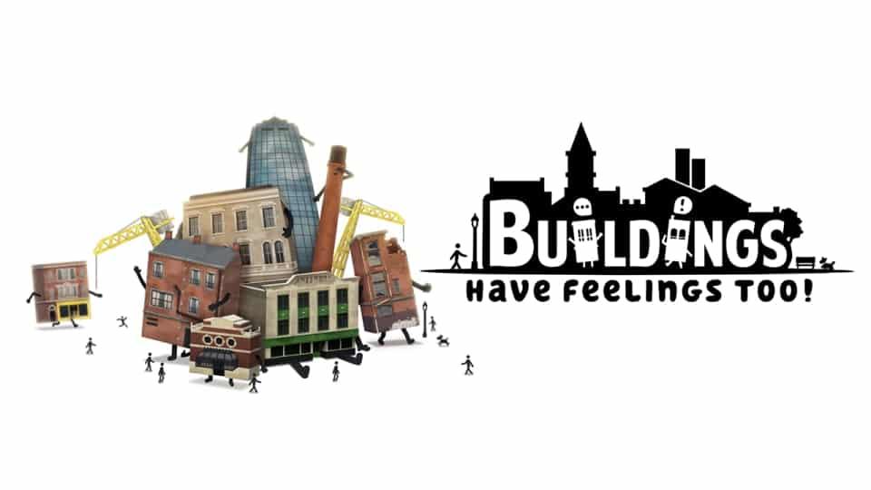 Buildings Have Feelings Too! Cheats