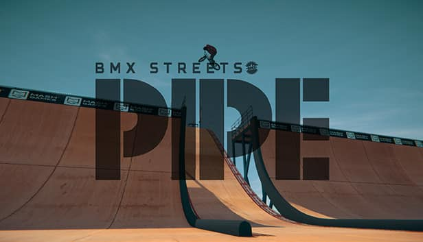 PIPE by BMX Streets Cheats