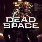Dead Space Remake Trailer
