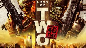 Army of Two: The 40th Day Cheats