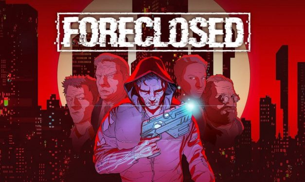 Foreclosed Cheats and Tips